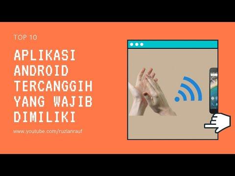 10 Aplikasi Android Tercanggih Yang Wajib Dimiliki