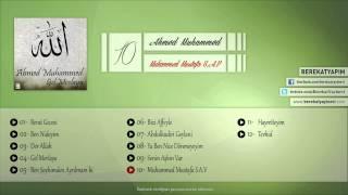 Ahmed Muhammed - Muhammed Mustafa (s.a.v)