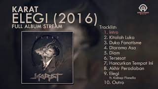 Karat - Elegi (FULL ALBUM) | By. Hans Scene Music [HSM]