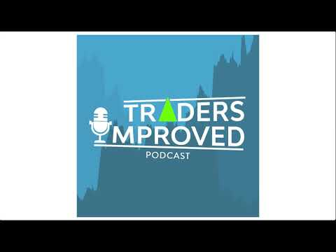 How to love your work every day & find motivation - Traders Improved Podcast