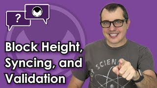 Bitcoin Q&A: Block height, syncing, and validation