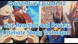 Grand Blue Episode 10 Live Reaction and Review. Ultimate Study Technique