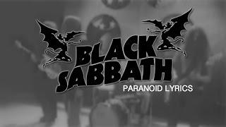 Repeat youtube video PARANOID - BLACK SABBATH lyrics (WITH VIDEO)