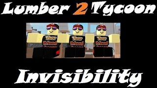 INVISIBILITY : Holz Tycoon 2 | RoBlox