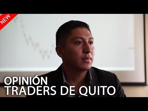 Opinión de Traders de Quito