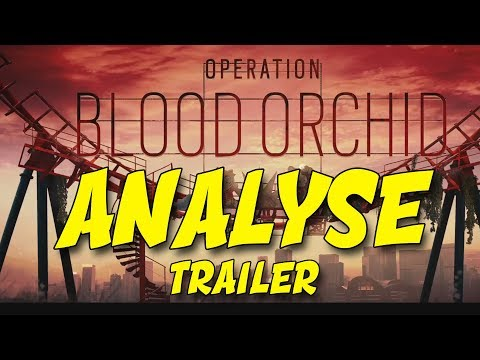 ANALYSE TRAILER HONG KONG - RAINBOW SIX SIEGE (Operation Blood Orchid)