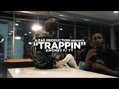 KMoney f/ Ty - Trappin (Official Music Video)