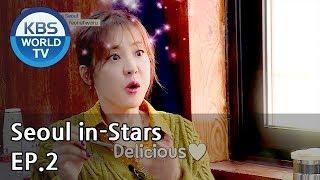 Seoul in-Stars | 서울 인스타 EP.2 [SUB : ENG, CHN / 2018.11.09]