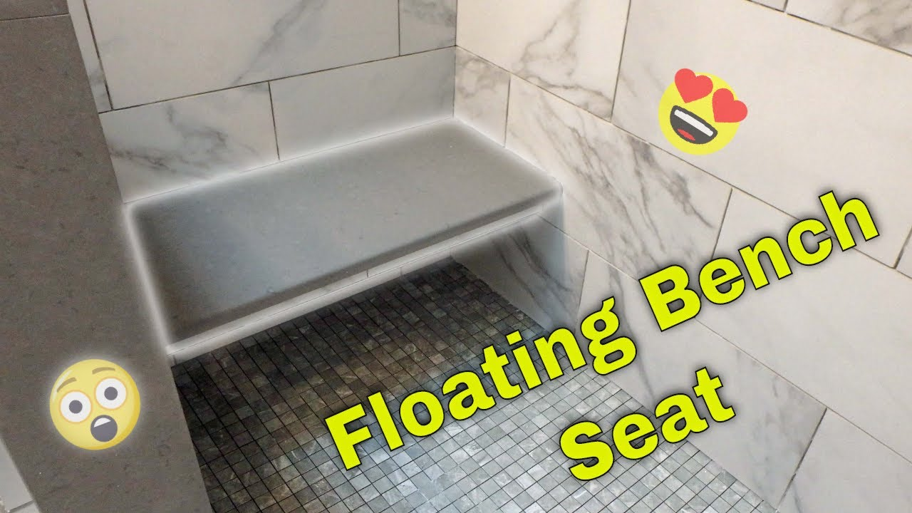 floating shower bench seat how it is done