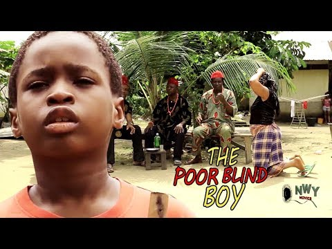 The Poor Blind Boy Season 1$2 - 2018 Latest Nigerian Nollywood Movie