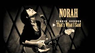 Watch Norah Jones Thats What I Said video