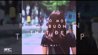 [ERICSTUDIO]  TÔI CÓ MỘT NỖI BUỒN THẬT ĐẸP(COVER) _ CHI MAI