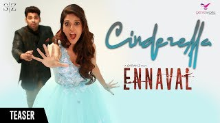 Ennaval Cinderella Song Teaser Saran Z Krish Sanggari Krish.mp3