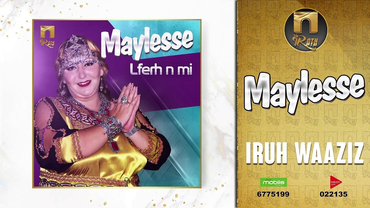 Maylesse Iruh Waaziz Spécial Fête Kabyle 2019