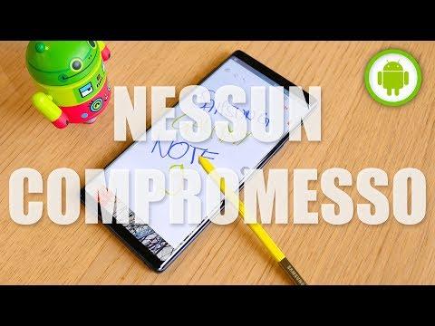 RECENSIONE SAMSUNG Galaxy NOTE 9: nessun compromesso