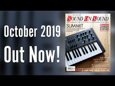 October 2019 Sound On Sound Magazine Preview