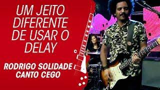 Fender Mexicana e um jeito diferente de usar o delay   Rodrigo Solidade Canto Cego