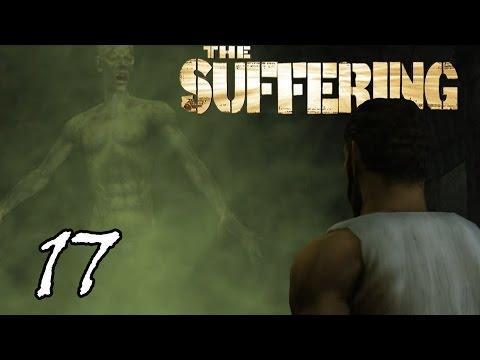 КАК УБИТЬ ЗЕЛЕНЫЙ ГАЗ?! =walkthrough= The Suffering: Prison is Hell - Part 17 (ПОЛНОЕ прохождение)
