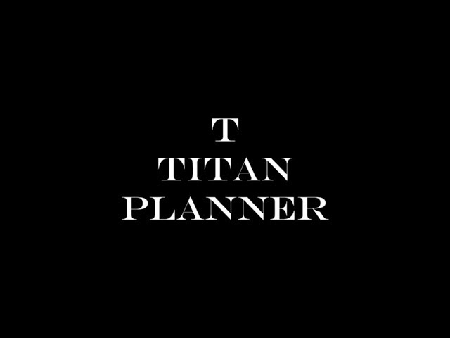 What is YOUR Titan Life?