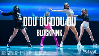[EAST2WEST5] BLACKPINK - 뚜두뚜두 (DDU-DU DDU-DU) Dance Cover