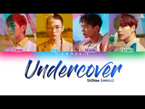 SHINee (샤이니) - 'Undercover' Lyrics [Color Coded Han|Rom|Eng]