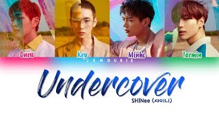 [2.96 MB] SHINee (샤이니) - 'Undercover' Lyrics [Color Coded Han|Rom|Eng]