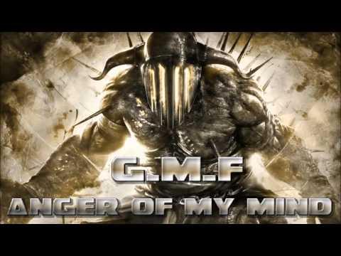 g.m.f -  anger .of . my .mind uptempo hardcore mix