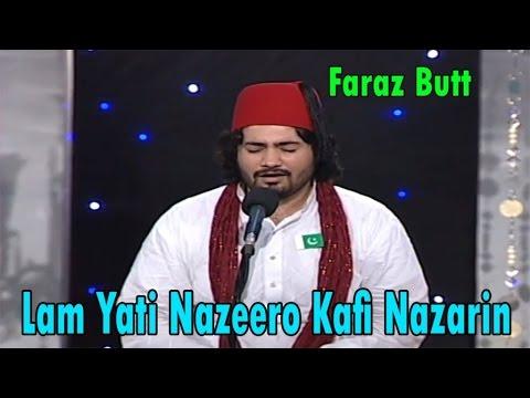 Faraz Butt - Lam Yati Nazeero Kafi Nazarin