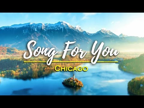 Song For You  Chicago KARAOKE