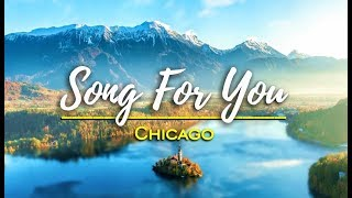Song For You - Chicago (KARAOKE)