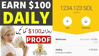 Earn Daily $100 - Earn Money From Sola App With Payment Proof