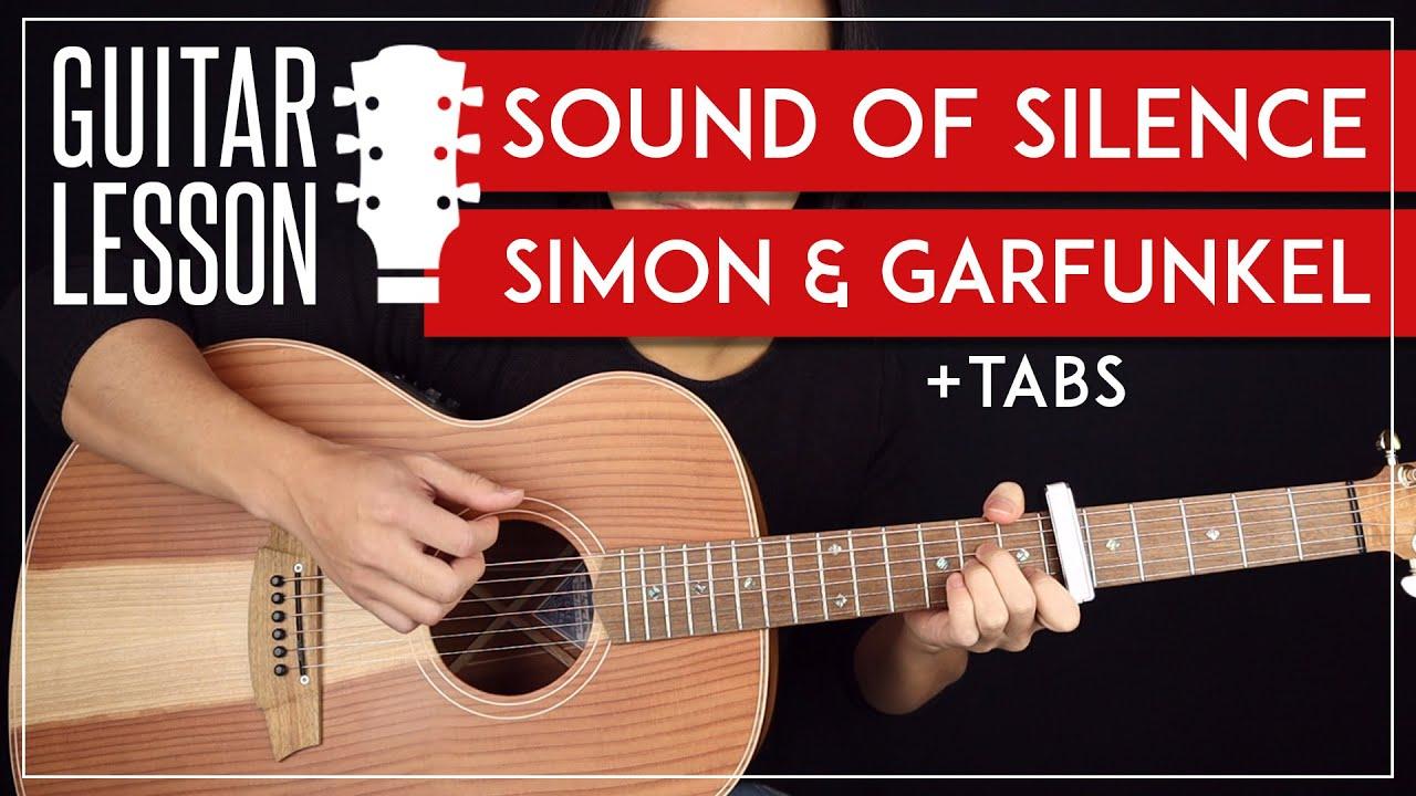 The Sound Of Silence Guitar Lesson ????Simon & Garfunkel Guitar ...