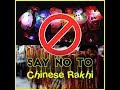 Boycott Chinese Rakhi | Help India Campaign on Rakshabandhan