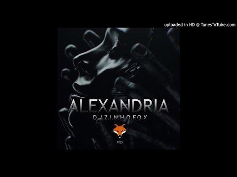 Dj Zinho Fox - Alexandria (Afro House) 2K19