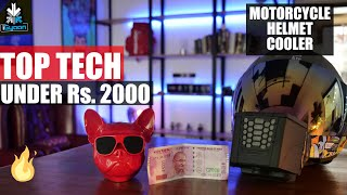 Top 10 Tech Under Rs. 2000 - AC for Your Helmet !