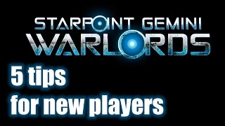 Starpoint Gemini Warlords - 5 tips for new players