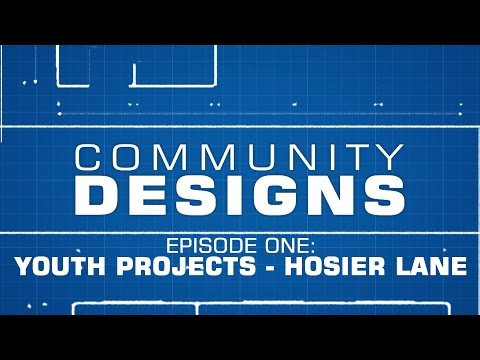 Community Designs - S01E01 - Youth Projects / Hosier Lane