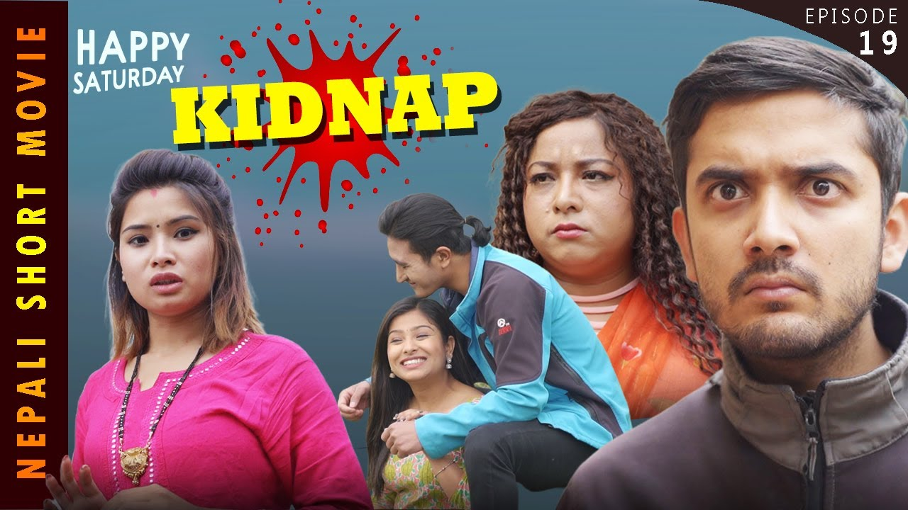 KIDNAP || HAPPY SATURDAY || EP-19 || Apr 3 || Nepali Short Video || COLLEGES NEPAL