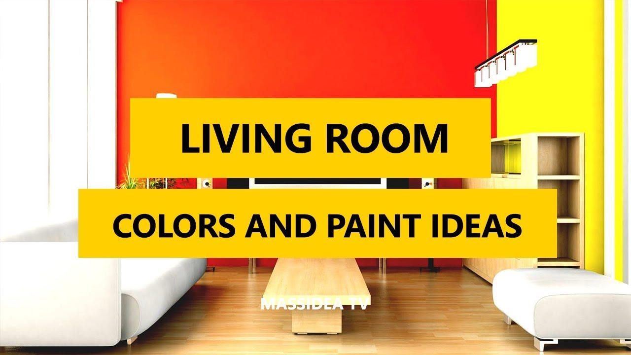 50 Best Living Room Colors And Paint Ideas In 2018 Youtube