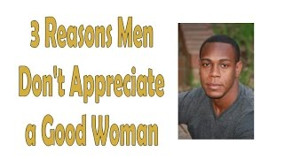 3 reasons men don