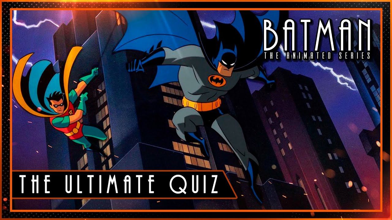Batman the Animated Series Quiz | Batman Quiz | TAS Cartoon Quiz
