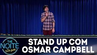 Stand Up com Osmar Campbell | The Noite (26/12/17)