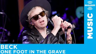 Beck - One Foot In The Grave [LIVE @ SiriusXM]