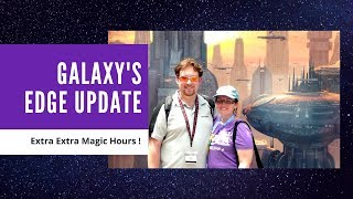 Galaxy's Edge  Update: Extra Extra Magic Hours 2019
