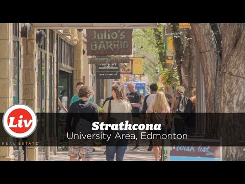 Liv in Strathcona, Edmonton - a neighbourhood tour