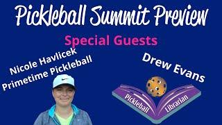 FRIDAY Pickleball Summit SNEAK PEEK with GUESTS Nicole Havlicek and Drew Evans