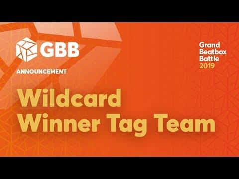 GBB 2019 TAG TEAM Wildcard Winner Announcement