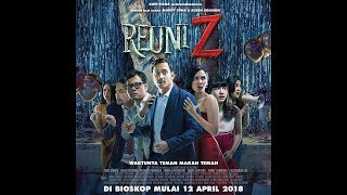 REUNI Z Full Movie Trailer Full HD - 12 April 2018