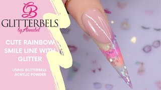 Cute Rainbow Smile Line Using GLITTERBELS Acrylic Powder With SarahsNailSecrets