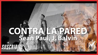 Contra La Pared - Sean Paul, J. Balvin - Marcos Aier
